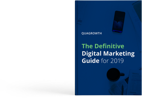 The Definitive Digital Marketing Guide for 2019